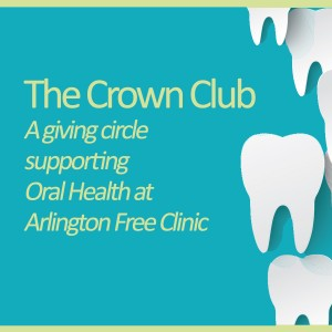 Oral Health at AFC – Arlington Free Clinic